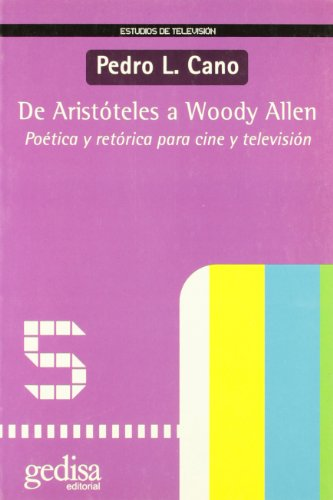 De Aristóteles a woody Allen (Estudios De Television)