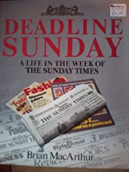 Deadline Sunday: Life in the Week of the Sunday Times