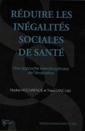 Réduire les inégalités sociales de santé : Une approche interdisciplinaire de l'évaluation par Collectif