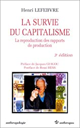 La Survie du capitalisme : La reproduction des rapports de production