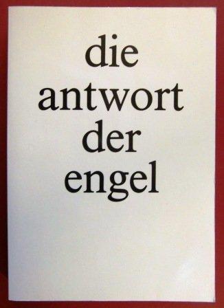 Die Antwort der Engel. Ein Dokument aus Ungarn