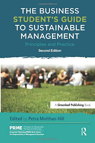 The Business Student\'s Guide to Sustainable Management (The Principles for Responsible Management Education Series)