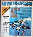 VIE FRANCAISE (LA) [No 1687] du 10/10/1977 - LES JEUNES ET L'ARGENT DES PERES TRANQUILLES - PLACEMENTS - LA SUISSE DES PAUVRES - IMPOTS IMMOBILIER....