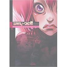 Sky Doll 2B, tome 3 : La Ville blanche