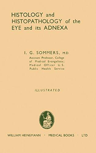 Histology And Histopathology Of The Eye And Its Adnexa por I. G. Sommers epub