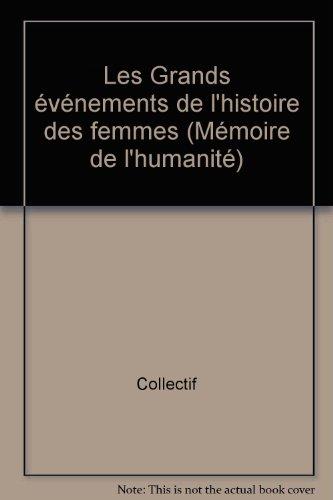 """<a href=""""/node/67730"""">GRANDS ÉVÉNEMENTS DE L'HISTOIRE DES FEMMES (LES)</a>"""
