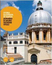 Storia illustrata di Napoli. Ediz. illustrata