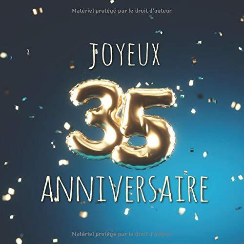 Joyeux 35ème Anniversaire: Livre d'or de 110 pages - Ballons de couverture Or-Bleu