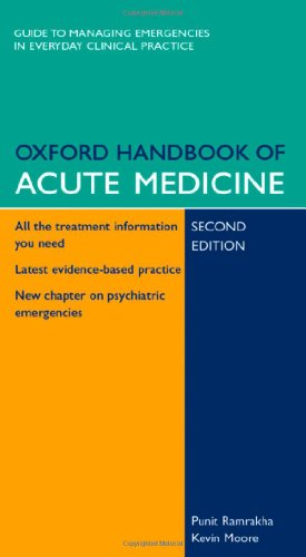 Oxford Handbook of Acute Medicine (Oxford Handbooks Series)