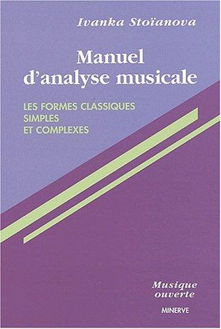 Manuel d'analyse musicale. Les formes classiques simples et complexes