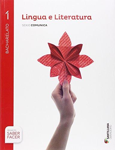 LINGUA E LITERATURA SERIE COMENTA 1 BACHILERATO SABER FACER - 9788499722191 por Xose Anton Palacio Sanchez