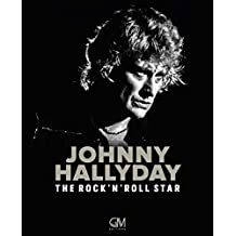 Johnny Hallyday - The Rock'N'Roll Star