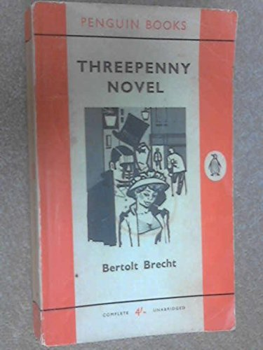 Threepenny Novel (Modern Classics)
