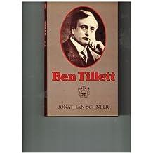 Ben Tillett (Working Class in European History) by Professor Jonathan Schneer (1983-02-01)