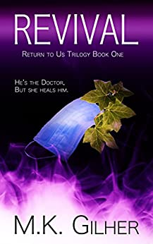 REVIVAL: Return to Us Romance Series Book 1 by [Gilher, M.K.]