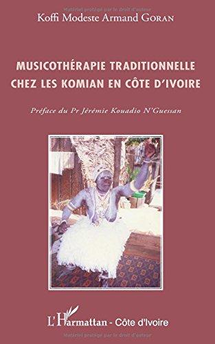 Musicotherapie Traditionnelle Chez les Komian en Cote d'Ivoire