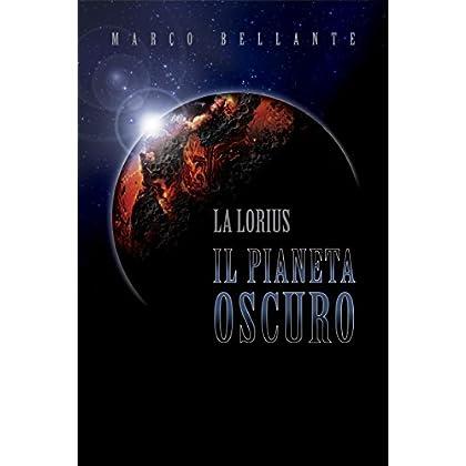 La Lorius: Il Pianeta Oscuro