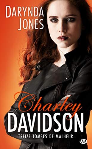 Charley Davidson, T13 : Treize tombes de malheur