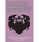 Broché - Psychiatric ideologies and institutions