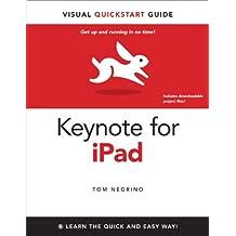 Keynote for iPad: Visual QuickStart Guide
