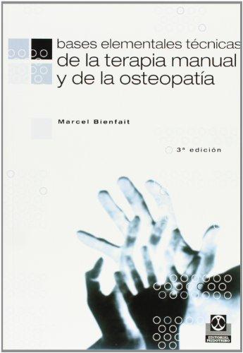 Bases Elementales - Tecnicas de La Terapia Manual (Medicina) por Marcel Bienfait