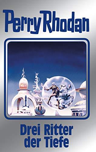 Perry Rhodan 144: Drei Ritter der Tiefe (Silberband): 2. Band des Zyklus