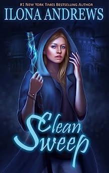 Clean Sweep (English Edition) par [Andrews, Ilona]