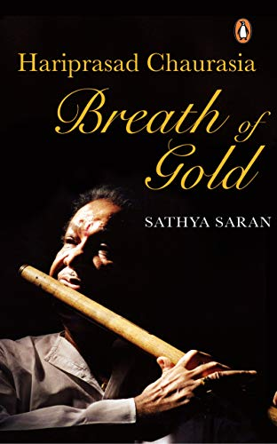 Breath of Gold: Hariprasad Chaurasia