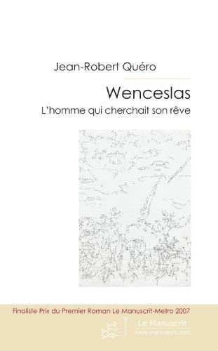 Wenceslas: Lettres et Carnets