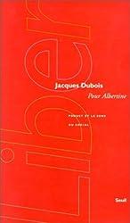 Pour Albertine ; Proust et le sens du social