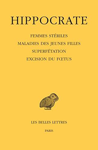 Tome XII, 4e partie : Femmes striles - Maladies des jeunes filles - Superftation - Excision du ftus