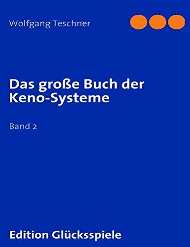 Das große Buch der Keno-Systeme: Band 2