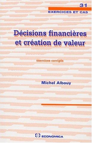 Décisions financières et creation de valeur