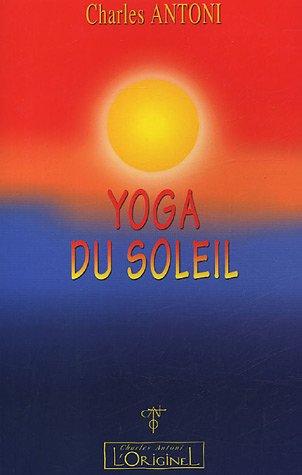 Yoga du soleil par Charles Antoni
