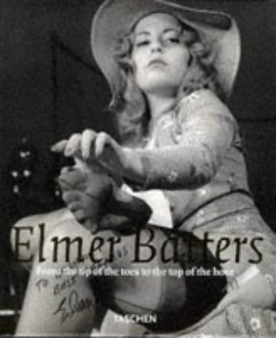 From the Tip of the Toes to the Top of the Hose (Photobook S.) por Elmer Batters