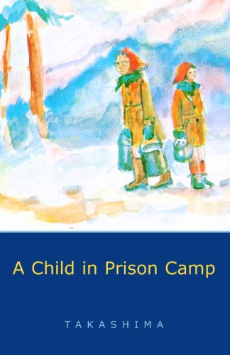 A Child in Prison Camp (English Edition)