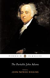 The Portable John Adams (Penguin Classics)