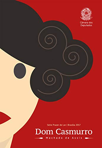 Dom Casmurro (Prazer de Ler) (Portuguese Edition)