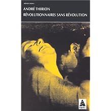Révolutionnaires sans révolution