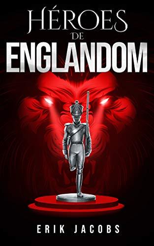 Héroes de Englandom (Serie Juvenil Distópica)