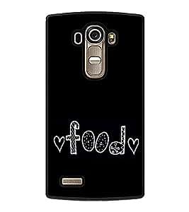 Food Love 2D Hard Polycarbonate Designer Back Case Cover for LG G4 :: LG G4 Dual LTE :: LG G4 H818P H818N :: LG G4 H815 H815TR H815T H815P H812 H810 H811 LS991 VS986 US991