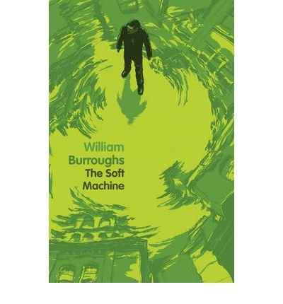 [(Soft Machine)] [Author: William Burroughs] published on (April,