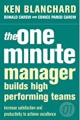 The One Minute Manager Builds High Performing Teams Paperback
