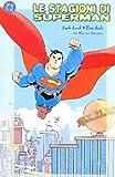 Le stagioni Superman