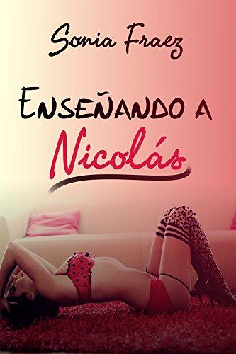 Enseñando a Nicolás: La lección más dulce