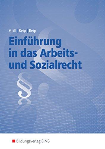 Einführung in das Arbeits- und Sozialrecht: Lehrbuch und Aufgabensammlung