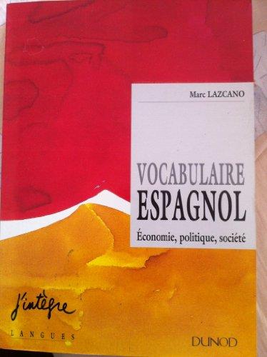 Vocabulaire espagnol : Économie, politique, société