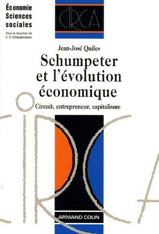 Schumpeter et l'évolution économique : Circu...