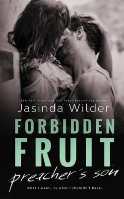 [(Forbidden Fruit : Preacher's Son (Omnibus))] [By (author) Jasinda Wilder] published on (July, 2014)