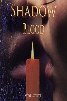 Shadow Blood (Ancient Legends Book 6) by [Scott, Jayde]